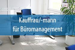 Ausbildung Kaufmann Büromanagement